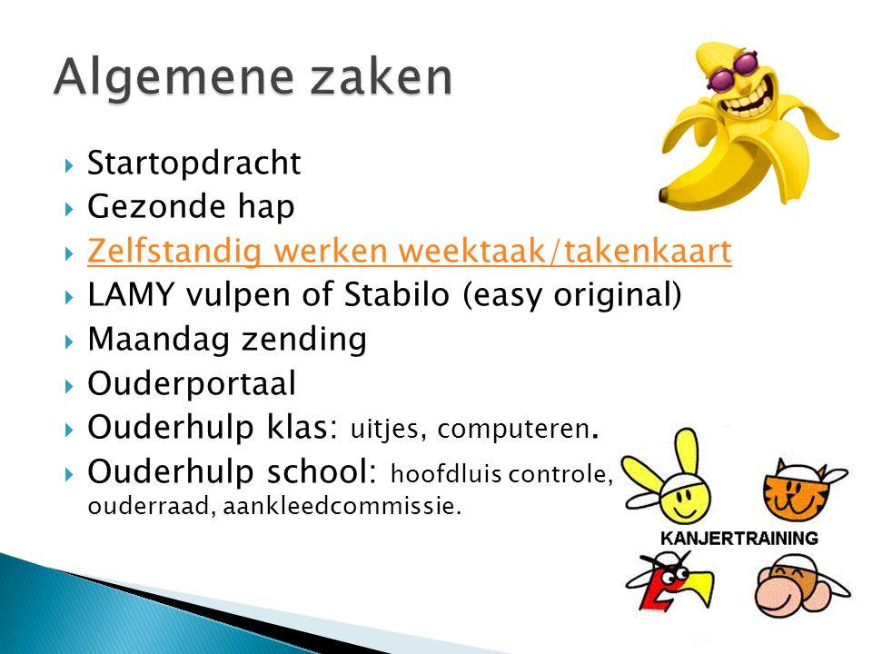  Startopdracht  Gezonde hap  Zelfstandig werken weektaak/takenkaart Zelfstandig werken weektaak/takenkaart  LAMY vulpen of Stabilo (easy original)