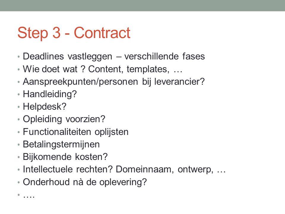 Step 3 - Contract Deadlines vastleggen – verschillende fases Wie doet wat .