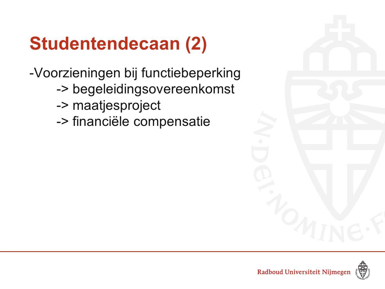 Studentendecaan (2) -Voorzieningen bij functiebeperking -> begeleidingsovereenkomst -> maatjesproject -> financiële compensatie
