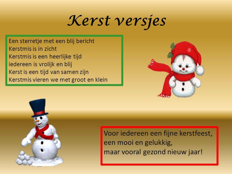 Een sterretje met een blij bericht Kerstmis is in zicht Kerstmis is een heerlijke tijd iedereen is vrolijk en blij Kerst is een tijd van samen zijn Ke