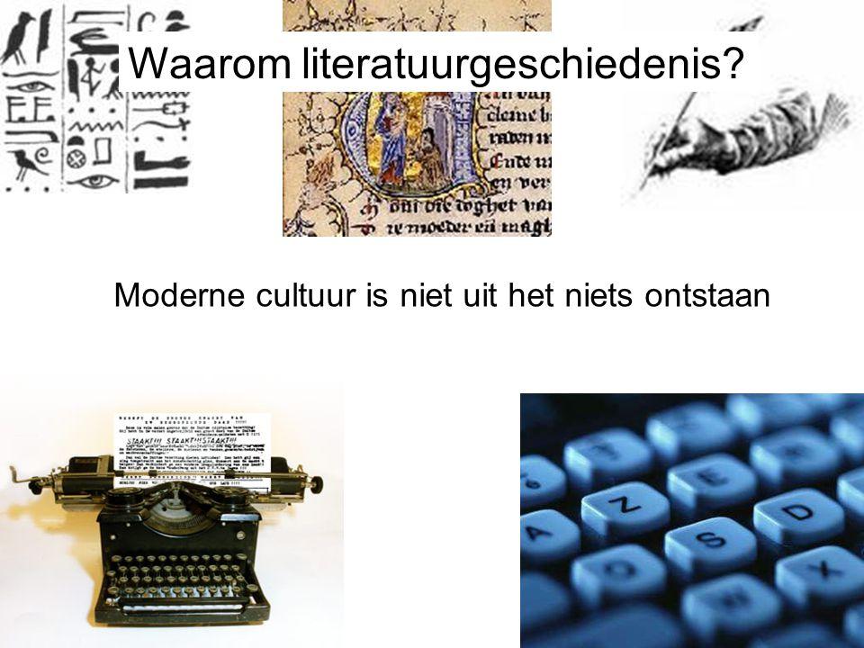 Waarom literatuurgeschiedenis? Moderne cultuur is niet uit het niets ontstaan