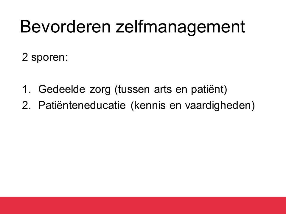 Gedeelde Zorg (Bodenheimer, 2002) Traditionele zorgGedeelde zorg Relatie patiënt – Zorgprofessional(s).
