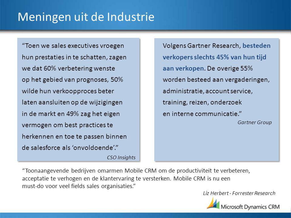 Meningen uit de Industrie Volgens Gartner Research, besteden verkopers slechts 45% van hun tijd aan verkopen. De overige 55% worden besteed aan vergad