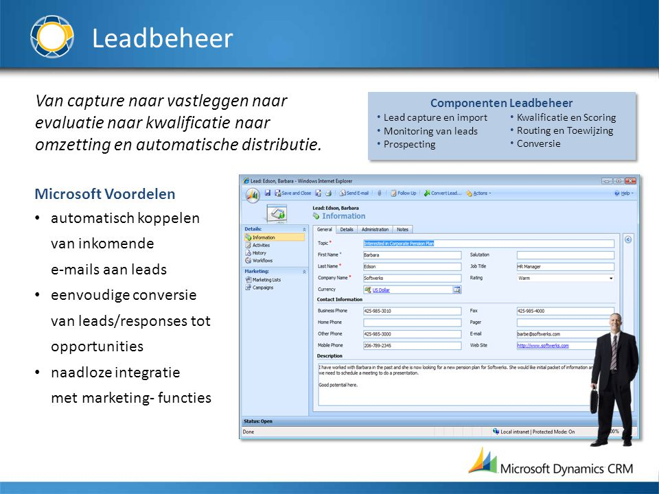 Opportunity-beheer End-to-end beheer van opportunities met naadloze integratie naar MS Office en krachtige workflow helpt sales reps.