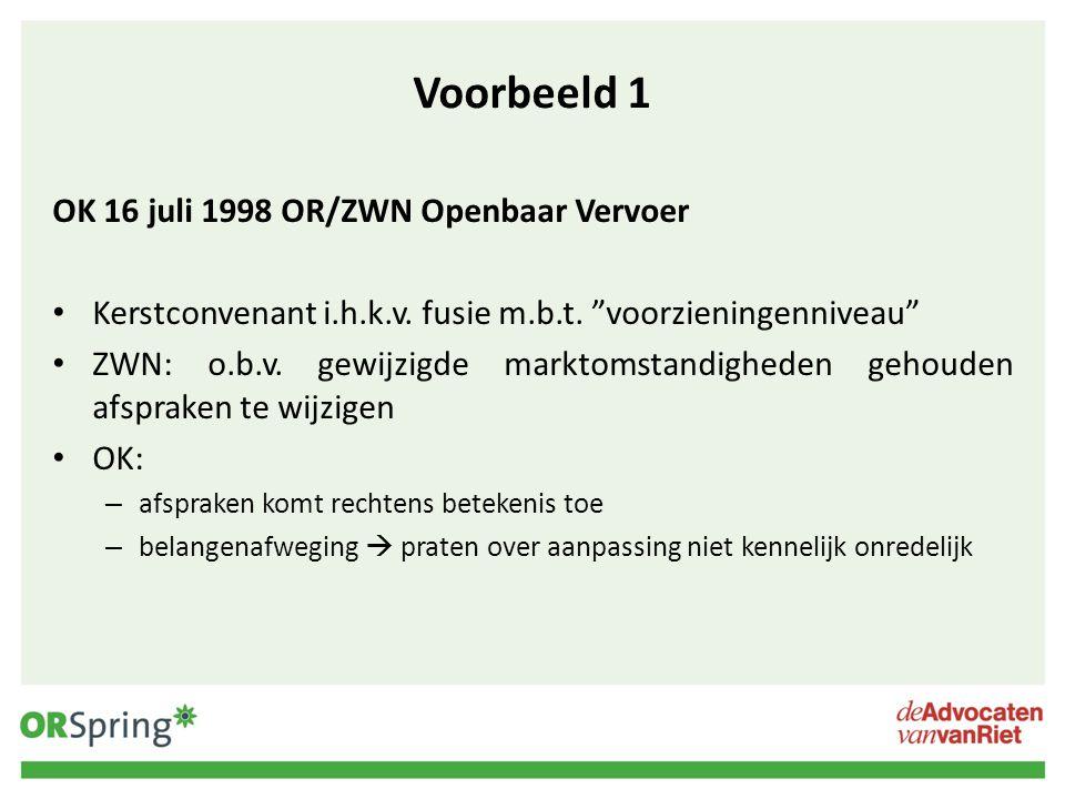 """Voorbeeld 1 OK 16 juli 1998 OR/ZWN Openbaar Vervoer Kerstconvenant i.h.k.v. fusie m.b.t. """"voorzieningenniveau"""" ZWN: o.b.v. gewijzigde marktomstandighe"""
