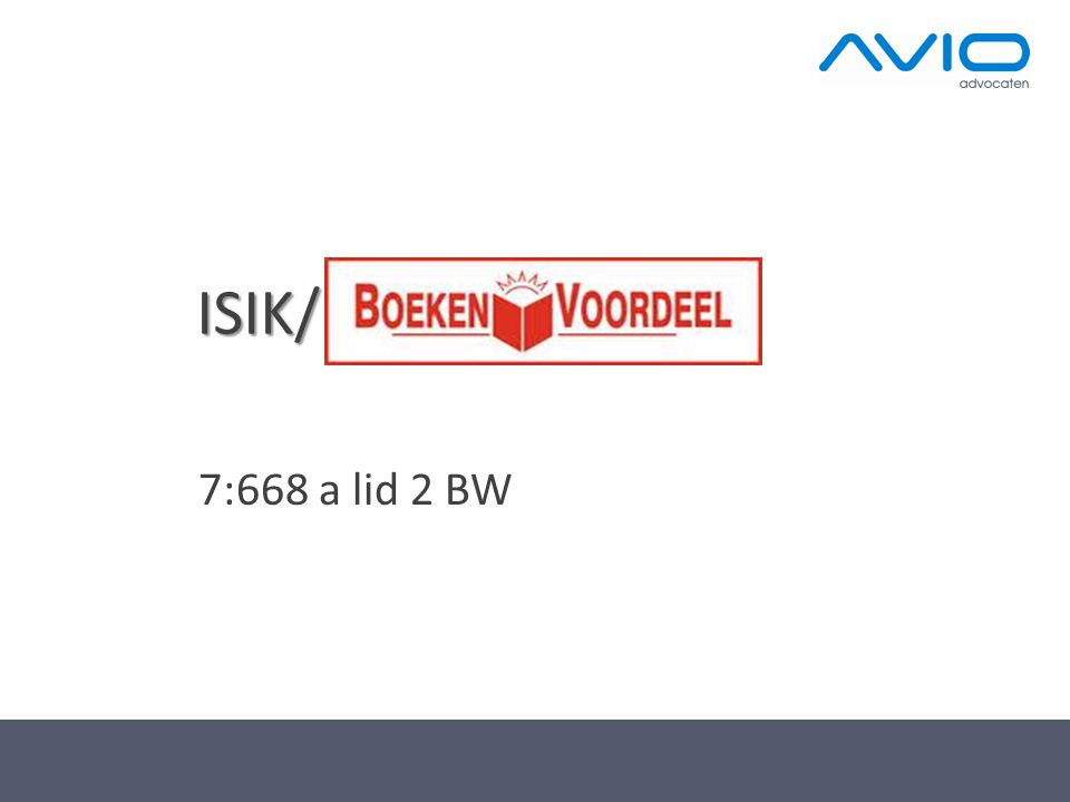 ISIK/ 7:668 a lid 2 BW