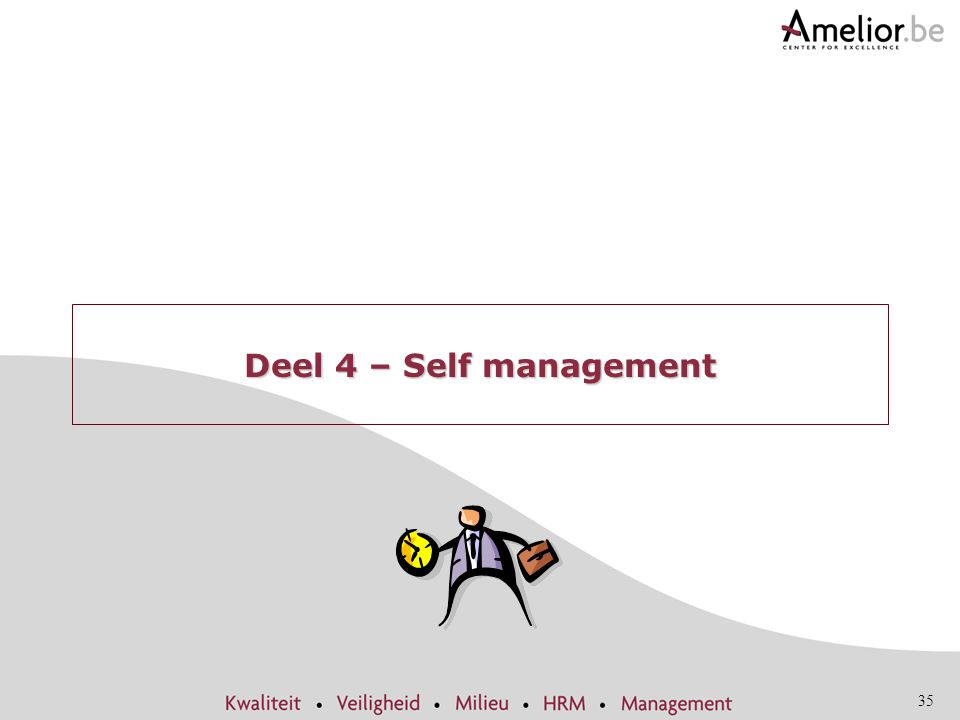 35 Deel 4 – Self management