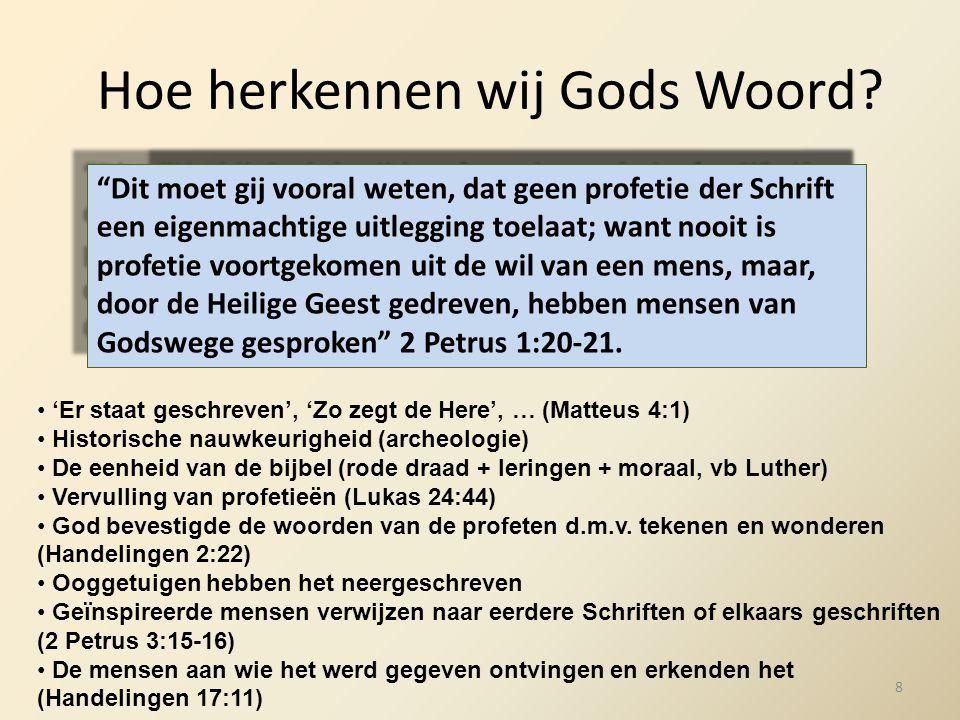 """Hoe herkennen wij Gods Woord? """"Nadat God eertijds vele malen en op vele wijzen tot de vaderen gesproken had in de profeten, heeft Hij nu in het laatst"""
