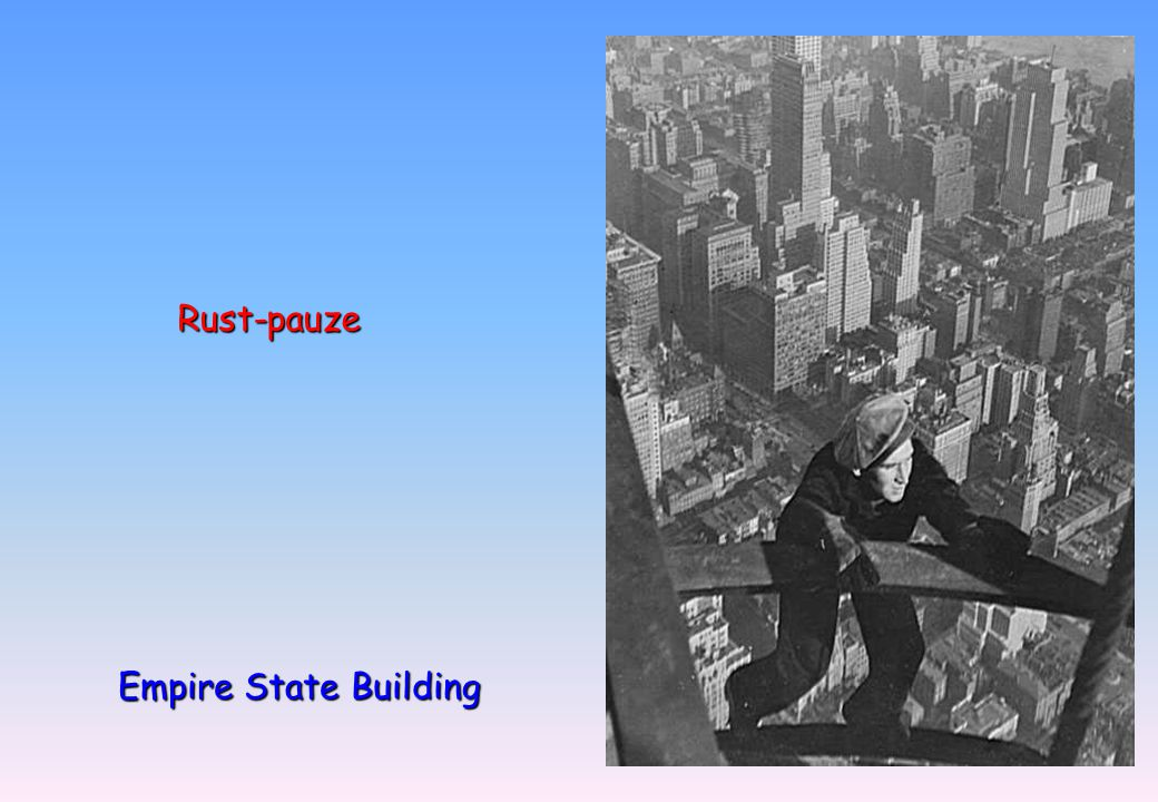Rust-pauze Empire State Building