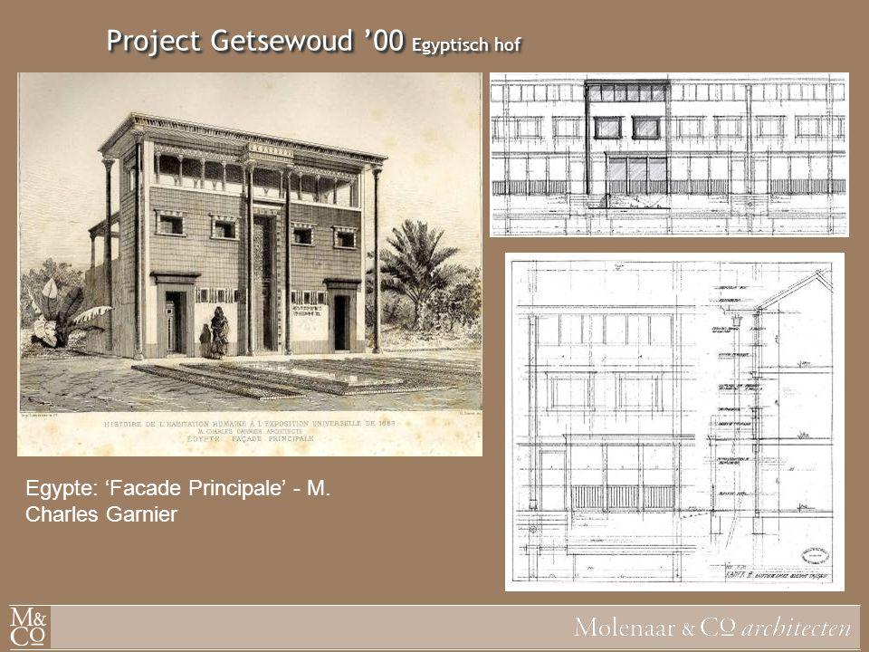 Project Getsewoud '00 Egyptisch hof Egypte: 'Facade Principale' - M. Charles Garnier