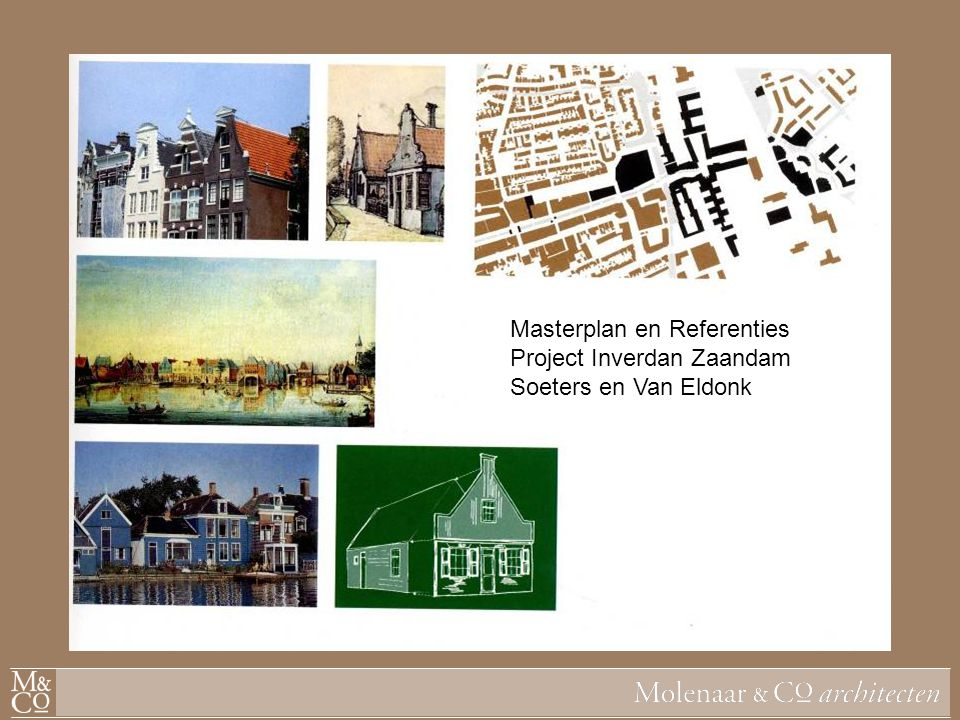 Masterplan en Referenties Project Inverdan Zaandam Soeters en Van Eldonk