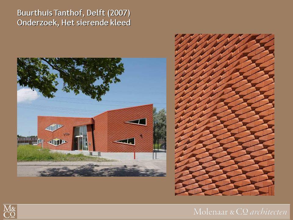 Buurthuis Tanthof, Delft (2007) Onderzoek, Het sierende kleed