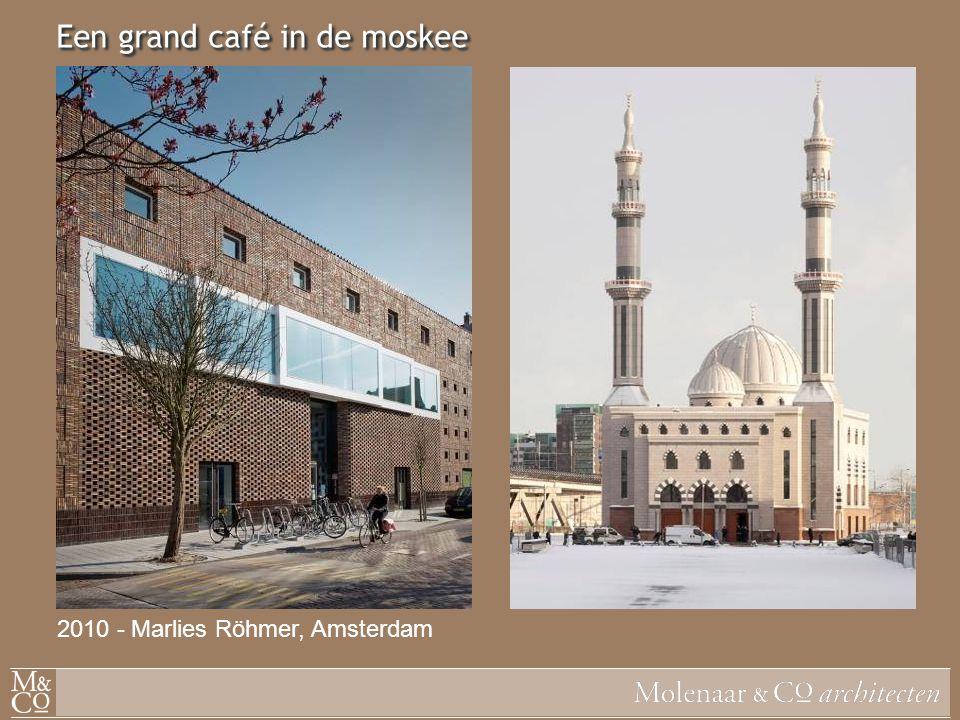 Een grand café in de moskee 2010 - Marlies Röhmer, Amsterdam