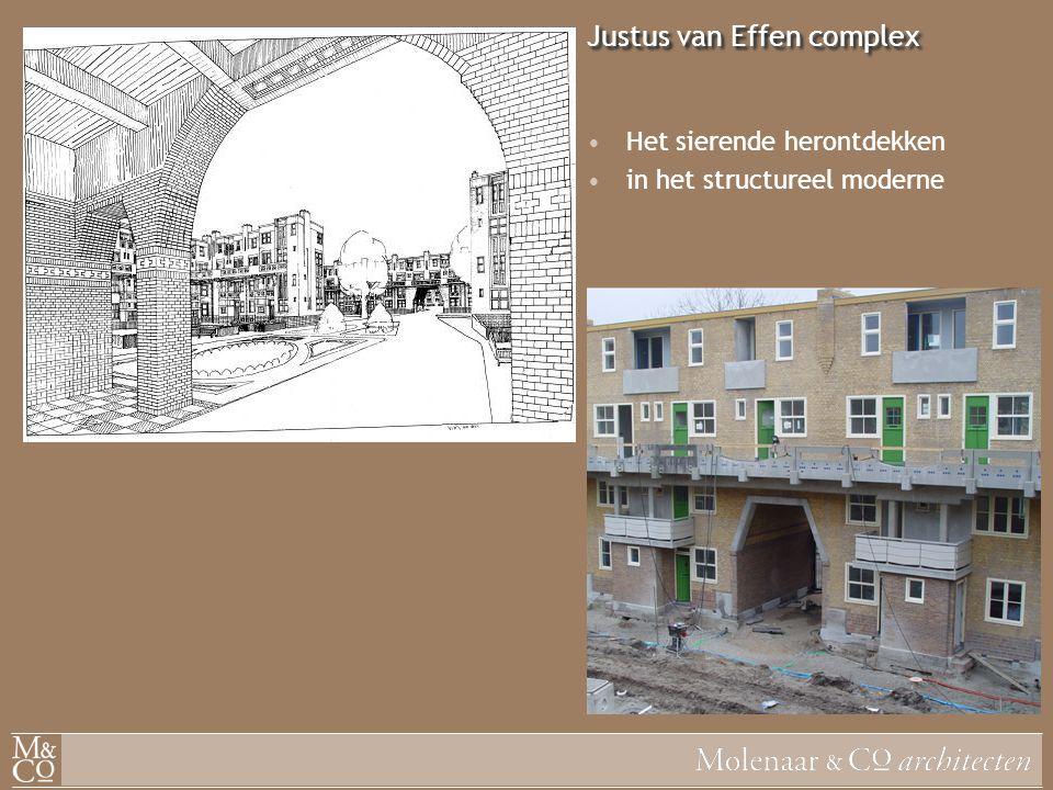 Justus van Effen complex Het sierende herontdekken in het structureel moderne