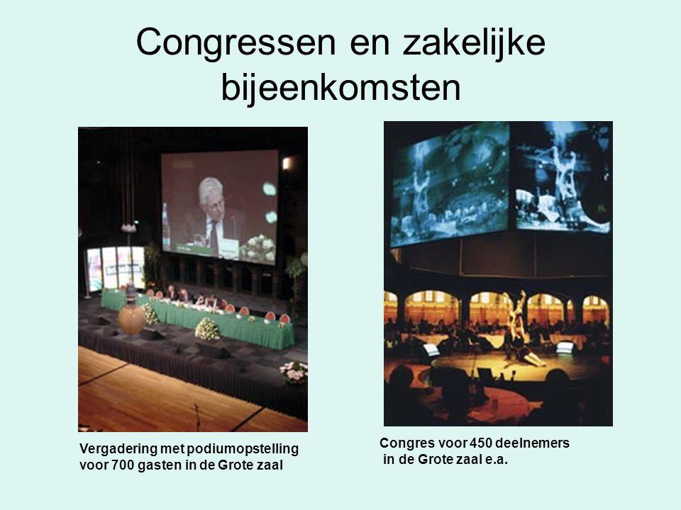 Congressen en zakelijke bijeenkomsten Vergadering met podiumopstelling voor 700 gasten in de Grote zaal Congres voor 450 deelnemers in de Grote zaal e