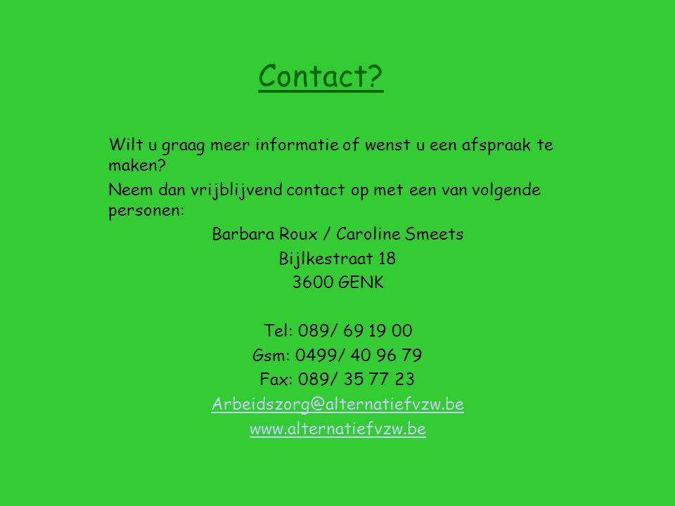 Contact. Wilt u graag meer informatie of wenst u een afspraak te maken.