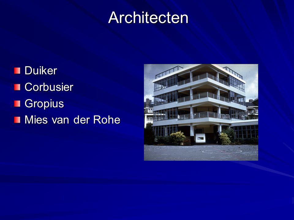 Architecten DuikerCorbusierGropius Mies van der Rohe