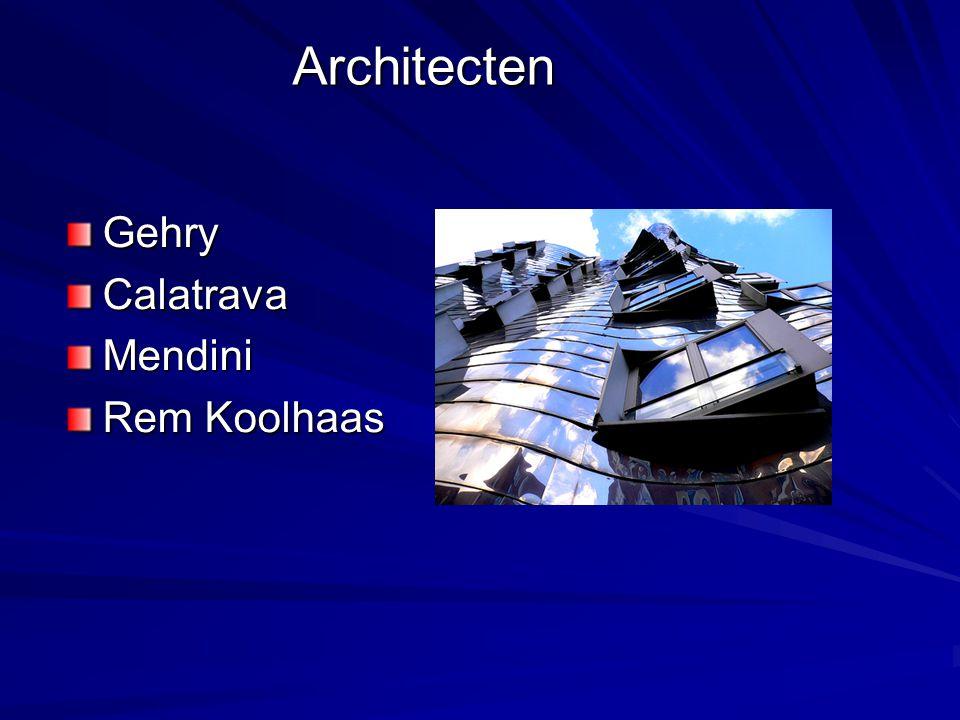 Architecten GehryCalatravaMendini Rem Koolhaas