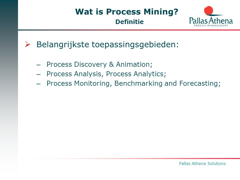 Pallas Athena Solutions Wat is Process mining.