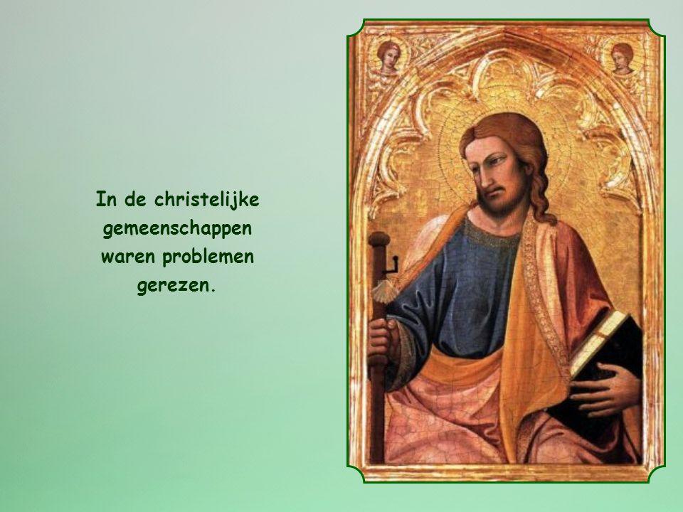 In de christelijke gemeenschappen waren problemen gerezen.