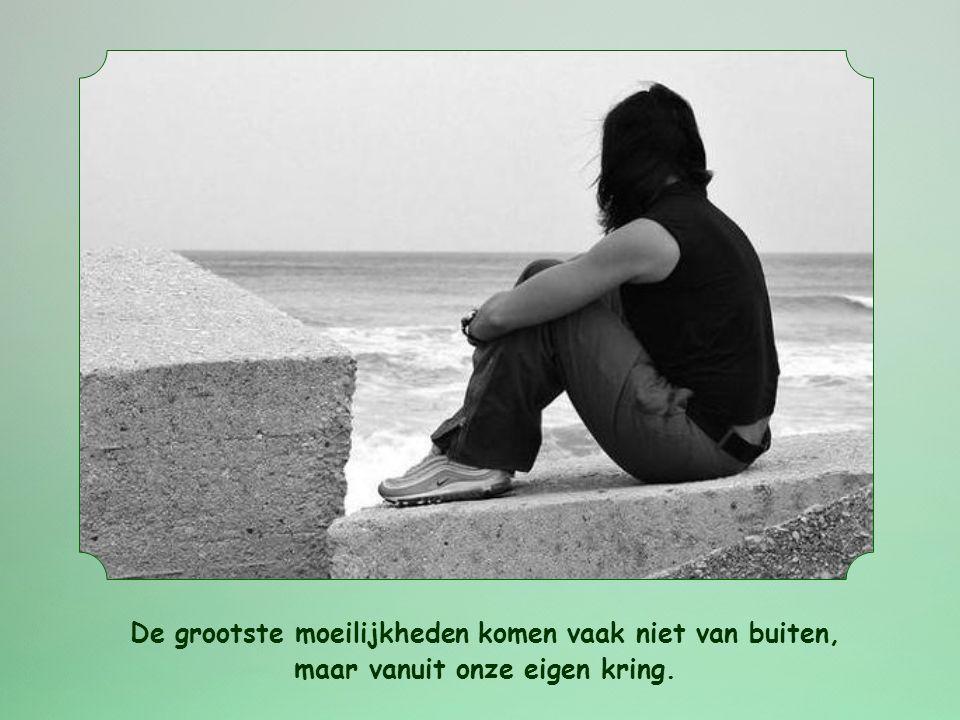De grootste moeilijkheden komen vaak niet van buiten, maar vanuit onze eigen kring.
