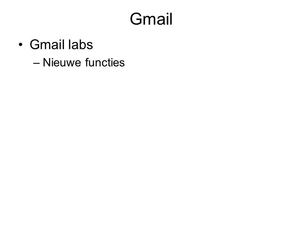 Gmail Gmail labs –Nieuwe functies