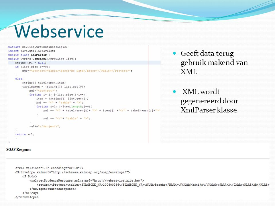 Oracle Gebruik gemaakt van stored procedures, functions en packages Cursors package: gebruikt een reference cursor om meerdere rijen te retourneren Datum en tijd parameters worden van varchar2 naar Date of TimeStamp gecast