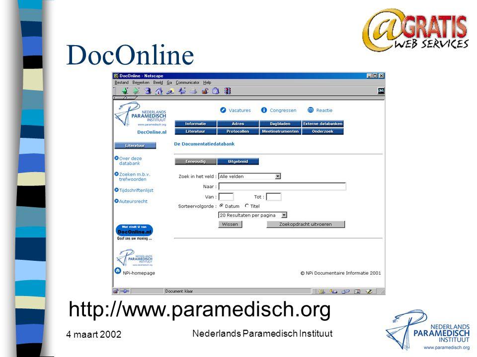 4 maart 2002 Nederlands Paramedisch Instituut DocOnline http://www.paramedisch.org