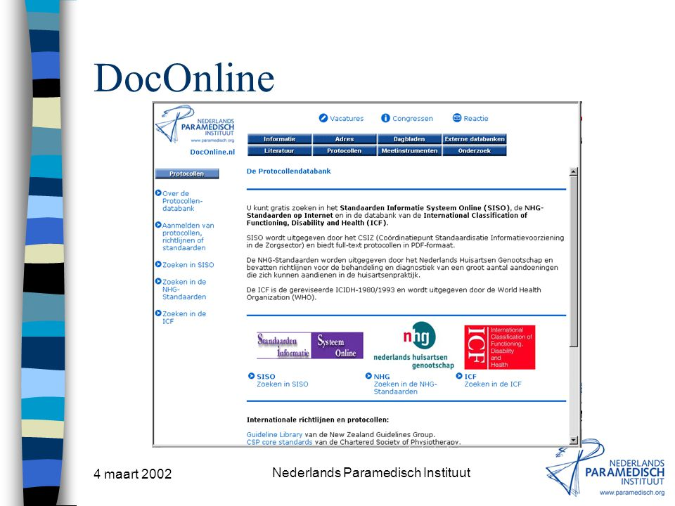 4 maart 2002 Nederlands Paramedisch Instituut DocOnline