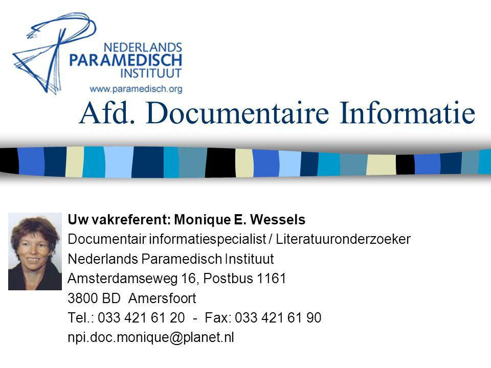 4 maart 2002 Nederlands Paramedisch Instituut Systematisch zoeken naar external evidence VRAGEN.