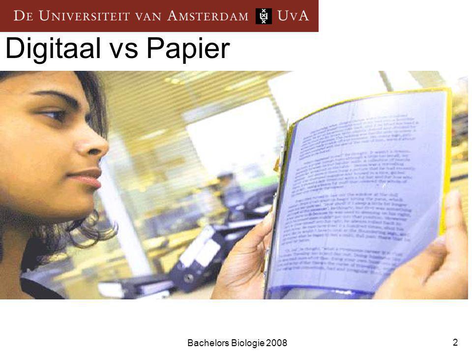 Bachelors Biologie 2008 2 Digitaal vs Papier Hybride bibliotheek 95 % tijdschrifttitels is digitaal beschikbaar < 5 % boeken als e-book