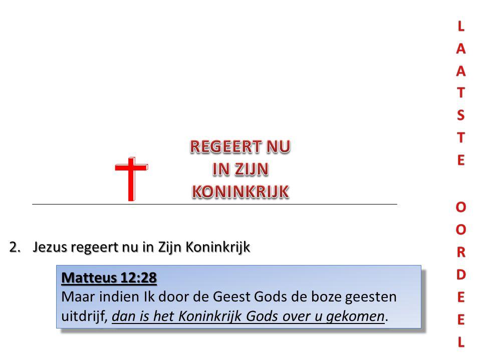 Matteus 12:28 Maar indien Ik door de Geest Gods de boze geesten uitdrijf, dan is het Koninkrijk Gods over u gekomen. Matteus 12:28 Maar indien Ik door