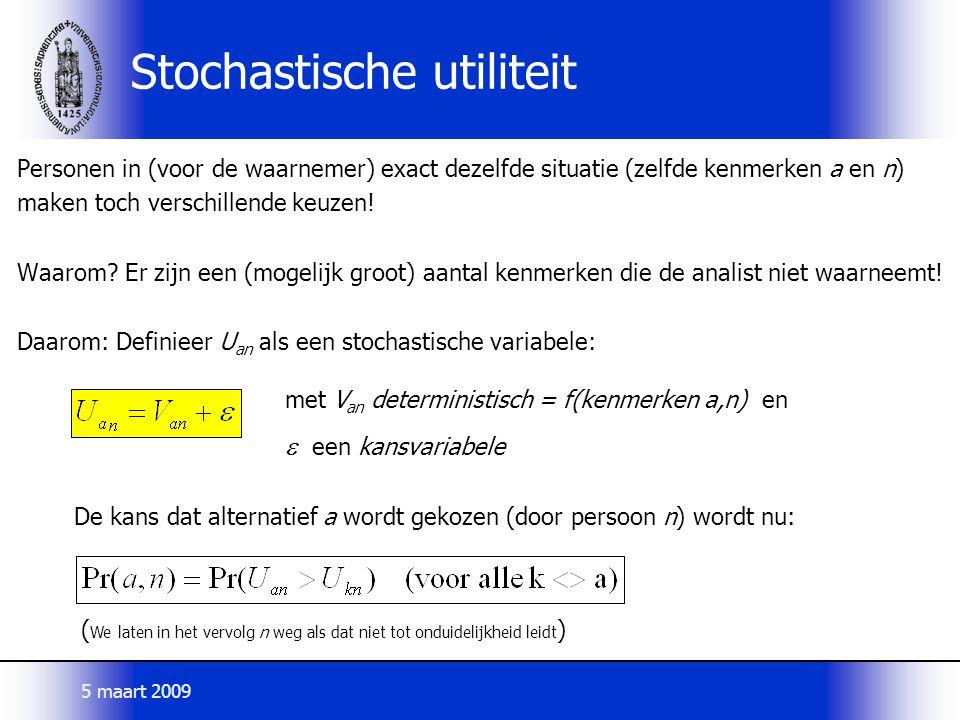 Stochastische utiliteit Personen in (voor de waarnemer) exact dezelfde situatie (zelfde kenmerken a en n) maken toch verschillende keuzen! Waarom? Er