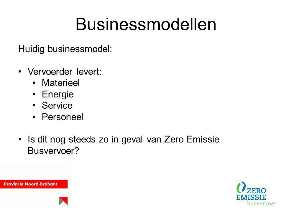 Businessmodellen Huidig businessmodel: Vervoerder levert: Materieel Energie Service Personeel Is dit nog steeds zo in geval van Zero Emissie Busvervoe