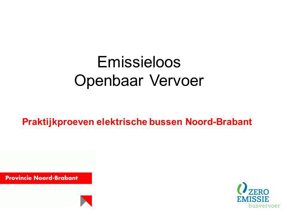 Emissieloos Openbaar Vervoer Praktijkproeven elektrische bussen Noord-Brabant