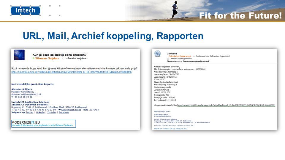 URL, Mail, Archief koppeling, Rapporten