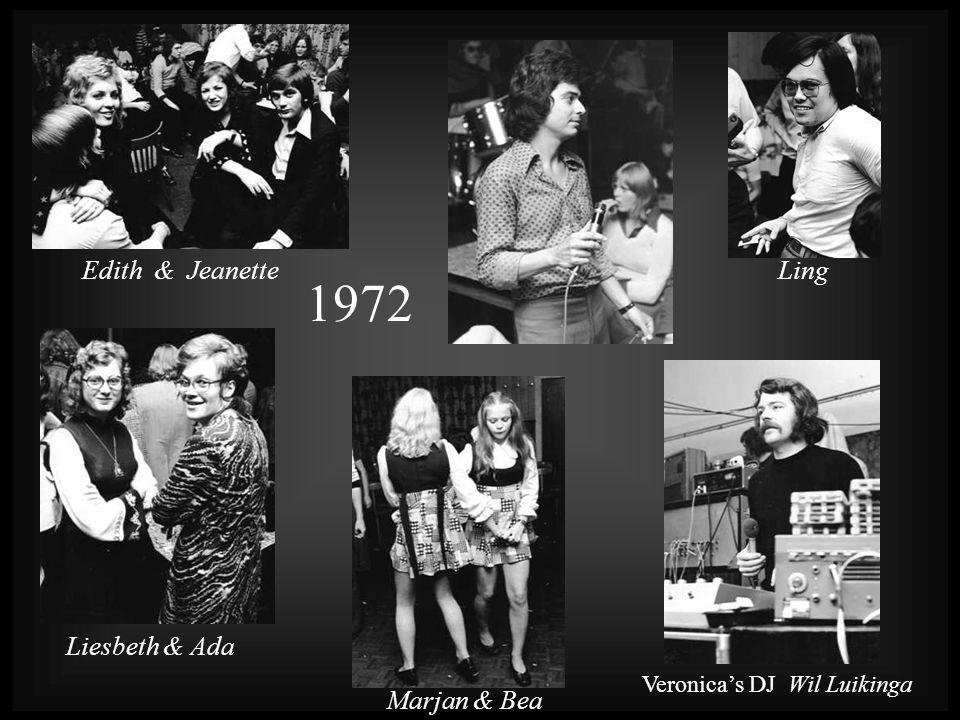 1972 Veronica's DJ Wil Luikinga Marjan & Bea Liesbeth & Ada LingEdith & Jeanette