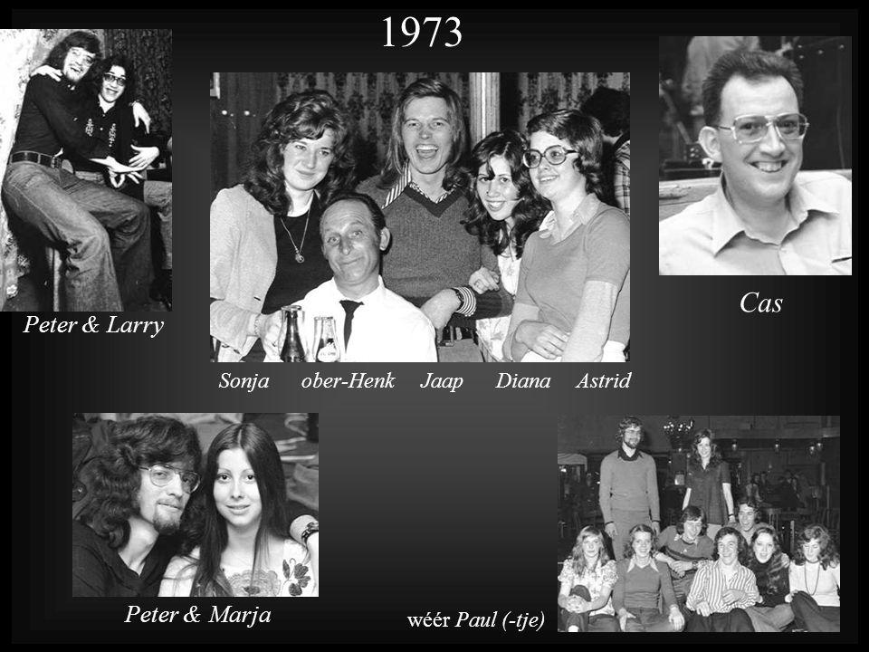 1973 Sonja ober-Henk Jaap Diana Astrid Cas Peter & Larry Peter & Marja wéér Paul (-tje)