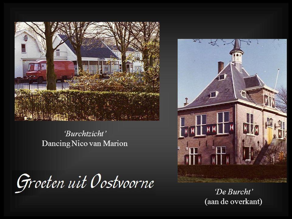 'Burchtzicht' Dancing Nico van Marion 'De Burcht' (aan de overkant)