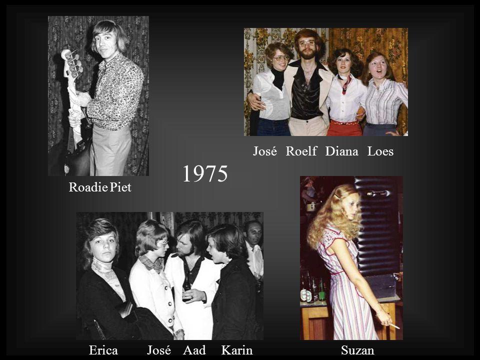Roadie Piet 1975 Suzan José Roelf Diana Loes Erica José Aad Karin
