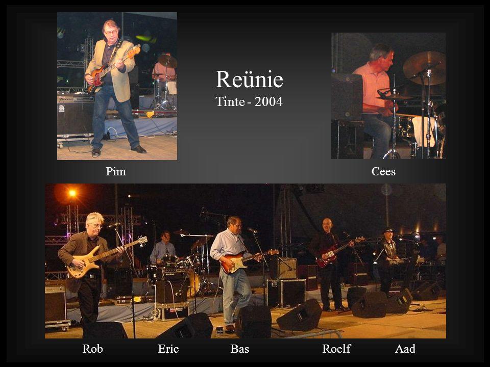 Reünie Tinte - 2004 PimCees Rob Eric Bas Roelf Aad
