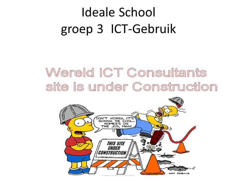Ideale School groep 3ICT-Gebruik