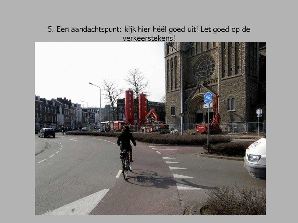 6.Een andere belangrijke kruising; met busbaan. Ga rechtdoor, de Annalaan omhoog.