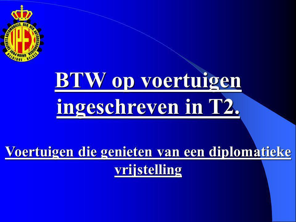 BEGUNSTIGDEN: Diplomatieke missies en consulaire posten van buitenlandse staten in België.