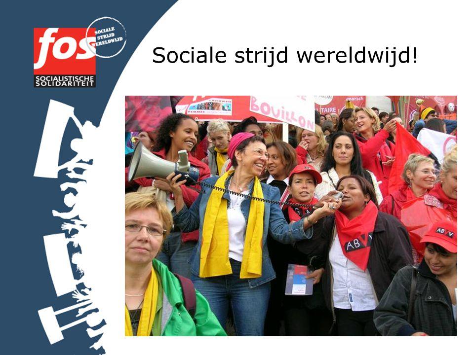 Sociale strijd wereldwijd!