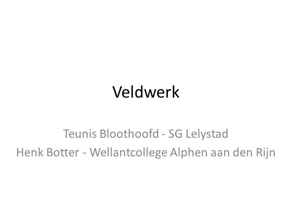 Veldwerk Teunis Bloothoofd - SG Lelystad Henk Botter - Wellantcollege Alphen aan den Rijn