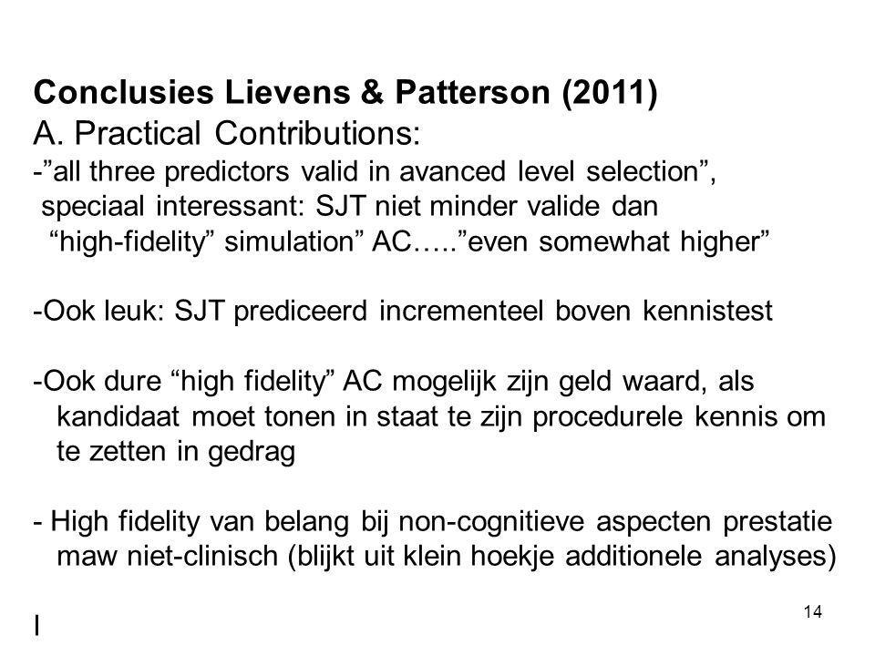 14 Conclusies Lievens & Patterson (2011) A.