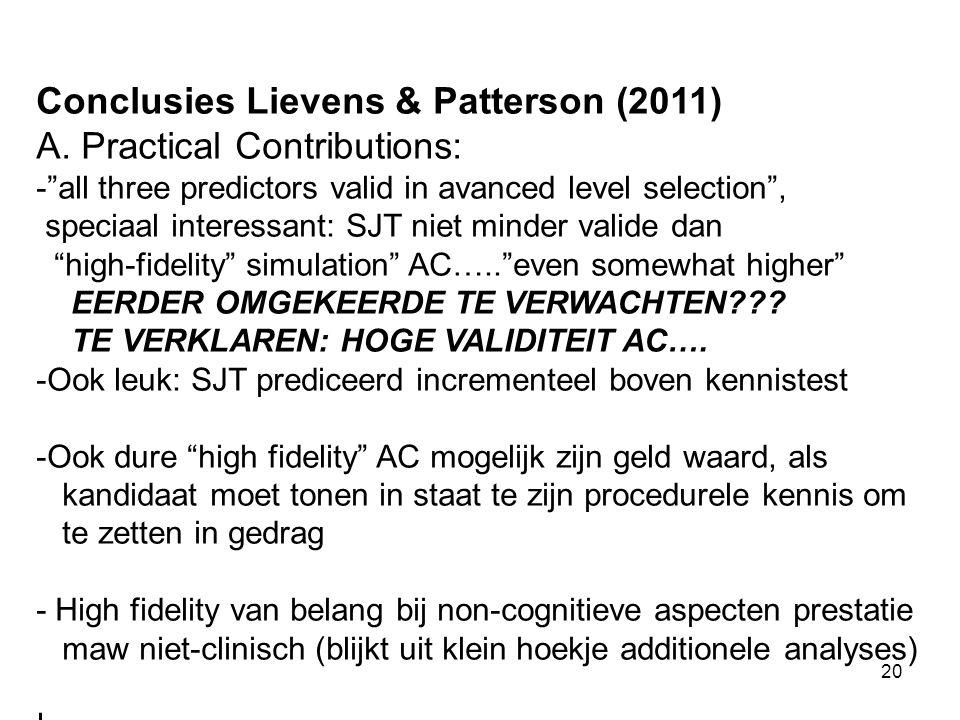 20 Conclusies Lievens & Patterson (2011) A.