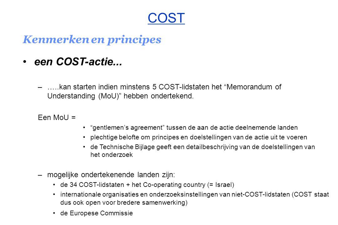 Kenmerken en principes een COST-actie ….