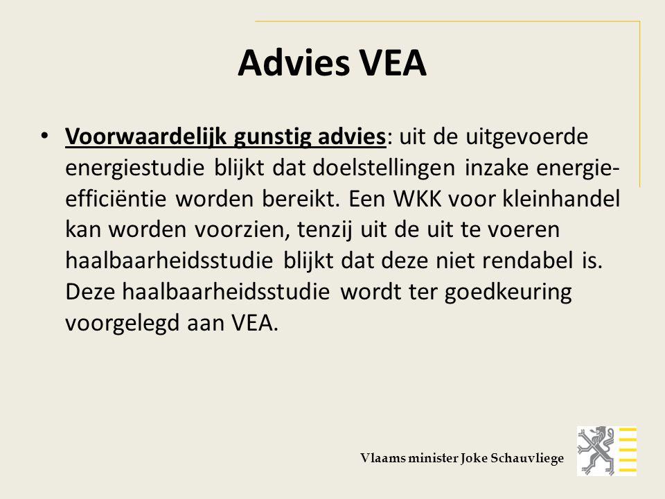 Advies VEA Voorwaardelijk gunstig advies: uit de uitgevoerde energiestudie blijkt dat doelstellingen inzake energie- efficiëntie worden bereikt.
